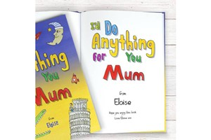 I'd Do Anything For You Mum Personalised Book
